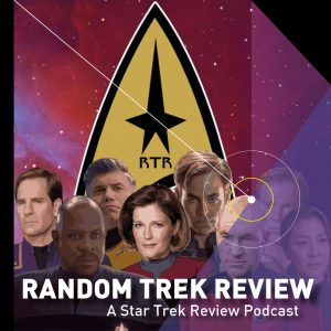 Random Trek Review - A Star Trek Review Podcast